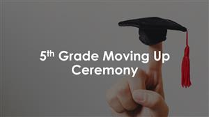 5th Grade Moving Up Ceremony